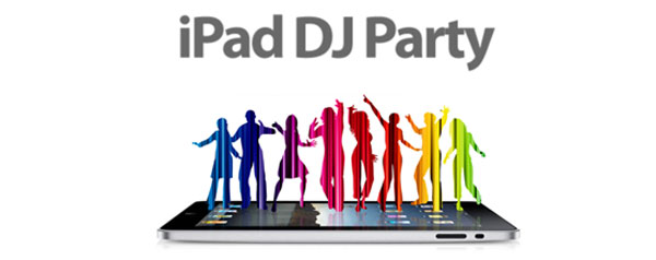 ipad dj party