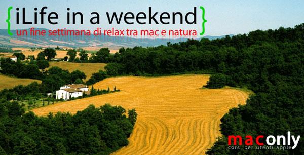 maconly weekend Mac natura