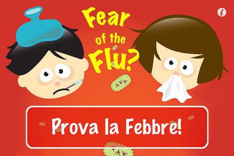Paura dell'Influenza? Prova la febbre!
