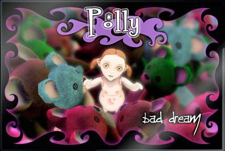 Polly Bad Dream