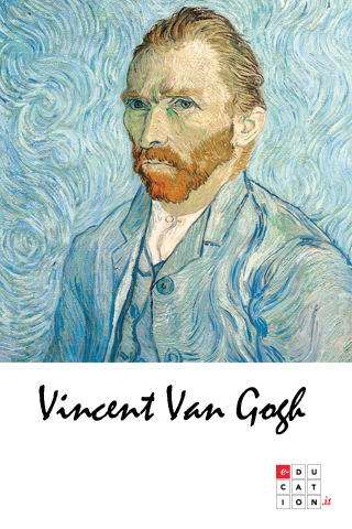 Van Gogh - La vita, le opere