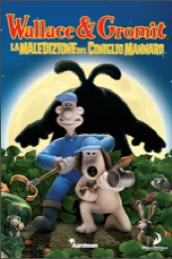 Wallace & Gromit La maledizione del coniglio mannaro
