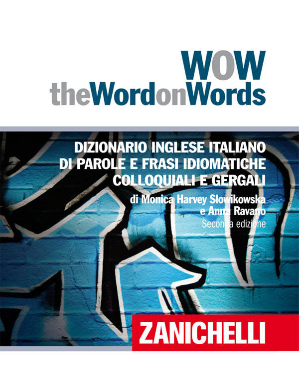Wow, Word on Words dizionario inglese di Zanichelli